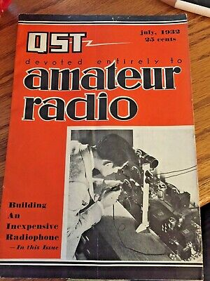 "QST Amateur Radio July 1932 98 Pages 9""x6"""