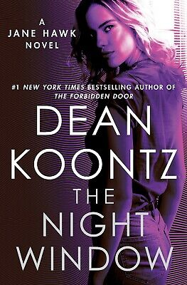 The Night Window A Jane Hawk Novel Hardcover by Dean Koontz methodically NEW