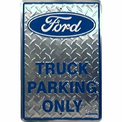 KVSFCP#4L0818 FORD TRUCK PARKING ONLY TIN SIGN