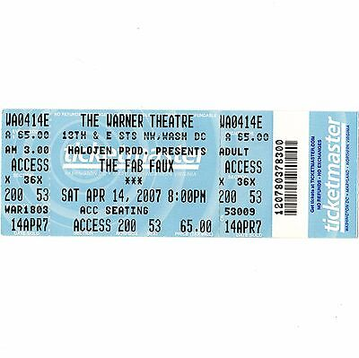 THE FAB FAUX Full Ticket Stub WASHINGTON DC 4/14/07 WARNER THEATRE BEATLES Rare