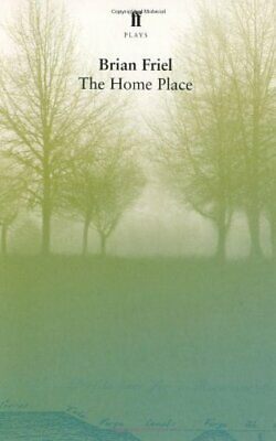 The Home Place,Brian Friel