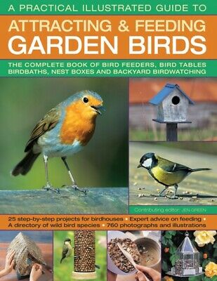 ATTRACTING & FEEDING GARDEN BIRDS, Green, Dr Jen, 9781780194998