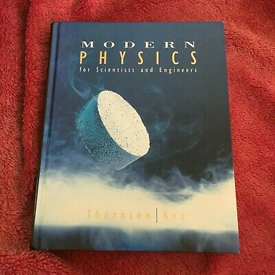 Stephen T. Thornton, Modern Physics For Scientists And Engineers, 0030749662