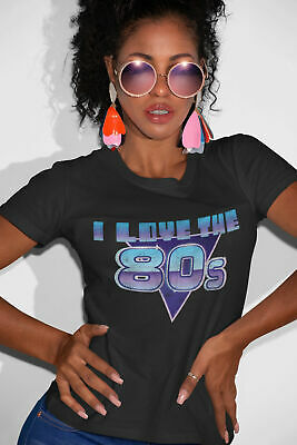 Womens FASHION T-Shirt I Love The 80s Fancy Dress Music Weekend Eighties Hen Do