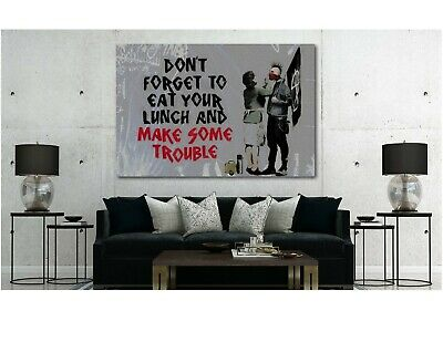 BANKSY EAT YOUR LUNCH AND MAKE TROUBLE PICTURE PRINT ON FRAMED CANVAS HORIZONTAL