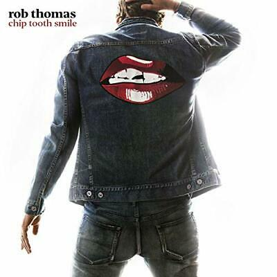 Chip Tooth Smile Rob Thomas Audio CD Pop rock alternative rock post-grunge NEW