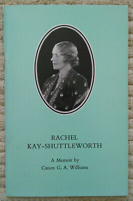 Rachel Kay-Shuttleworth A Memoir By Canon Williams