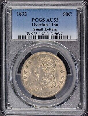 1832 50C Small Letters Overton 113a Capped Bust Half Dollar PCGS AU53 R3