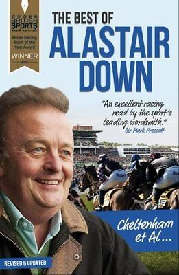 Cheltenham et Al: The Best of Alastair Down New Paperback Book Alastair Down