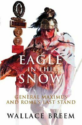 Eagle in the Snow,Wallace Breem