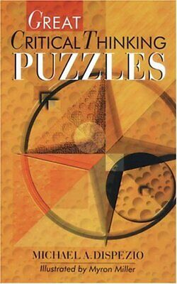 Great Critical Thinking Puzzles,Michael A. DiSpezio, Myron Miller
