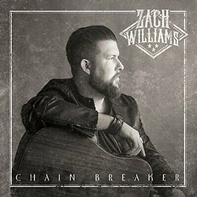 Chain Breaker Import Zach Williams Audio CD Christian Pop & Contemporary NEW