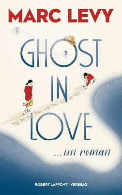 Ghost in love - Marc Levy - Neuf