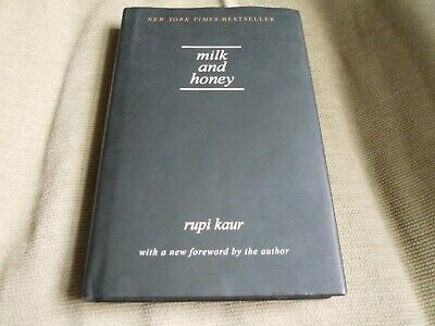 Rupi Kaur Signed - Milk And Honey - First Hardcover Edition Ny Times Bestseller