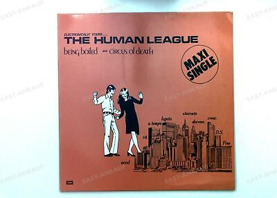 The Human League - Being Boiled / Circus Of Death Europe Maxi 1986 .