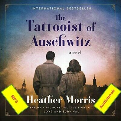 The Tattooist of Auschwitz Heather Morris  Audiobook MP3 Fast e-delivery