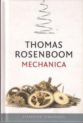 literair juweeltje THOMAS ROSENBOOM : mechanica