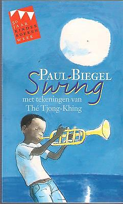 PAUL BIEGEL : swing (gesigneerd door auteur en illustrator)