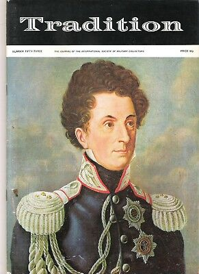 Tradition Magazine - International Society of Military Collectors - Issue 53