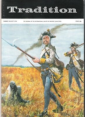 Tradition Magazine - International Society of Military Collectors - Issue 71