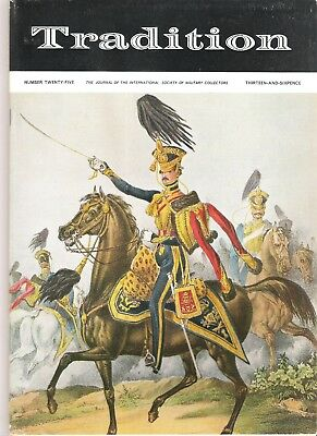 Tradition Magazine - International Society of Military Collectors - Issue 25
