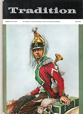 Tradition Magazine - International Society of Military Collectors - Issue 54