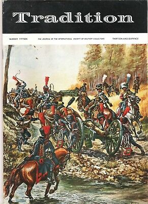 Tradition Magazine - International Society of Military Collectors - Issue 15