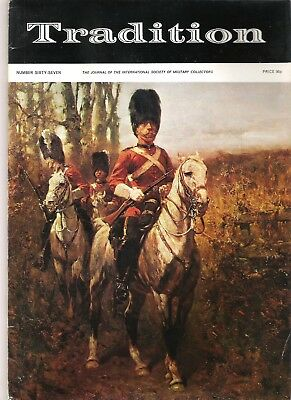 Tradition Magazine - International Society of Military Collectors - Issue 67