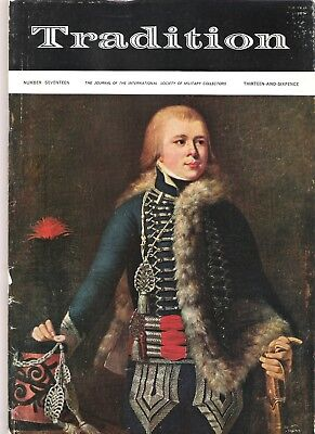 Tradition Magazine - International Society of Military Collectors - Issue 17