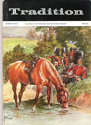 Tradition Magazine - International Society of Military Collectors - Issue 55