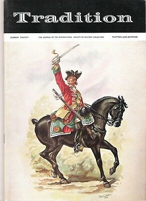 Tradition Magazine - International Society of Military Collectors - Issue 20