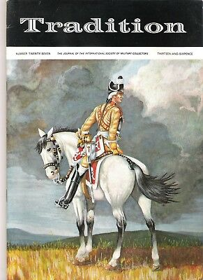 Tradition Magazine - International Society of Military Collectors - Issue 27