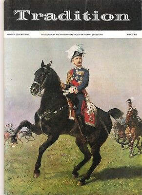 Tradition Magazine - International Society of Military Collectors - Issue 75