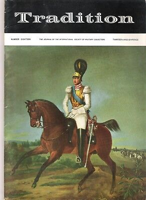 Tradition Magazine - International Society of Military Collectors - Issue 18