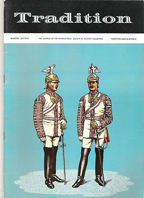 Tradition Magazine - International Society of Military Collectors - Issue 16