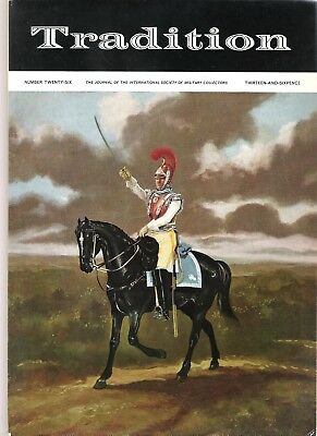 Tradition Magazine - International Society of Military Collectors - Issue 26