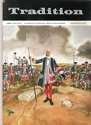 Tradition Magazine - International Society of Military Collectors - Issue 24