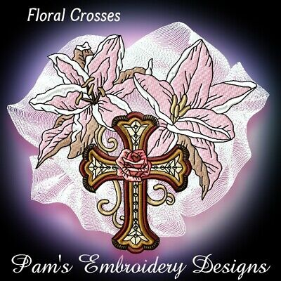 FLORAL CROSSES 10 MACHINE EMBROIDERY DESIGNS CD or USB