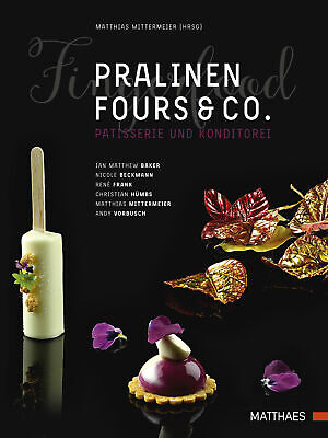 Pralinen, Fours & Co. Ian Matthew Baker