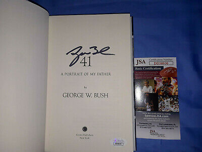 George W. Bush Autographed Signed 41 A Portrait Of My Father Book  W/Jsa Coa