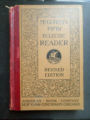 VINTAGE ANTIQUE - McGuffey's Fifth Eclectic Reader - Revised Edition