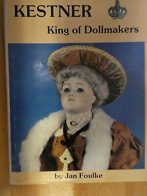 "KESTNER ""King of Dollmake rs"" by Jan Foulke"
