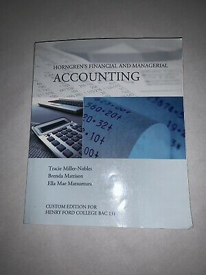 Horngrens Financial And Managerial Accounting Paperback Textbook Custom For HFC