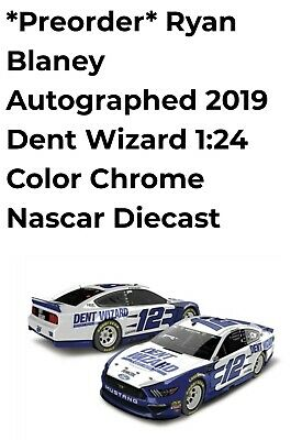 2019 Ryan Blaney #12 Dent Wizard AUTOGRAPHED 1:24th COLOR CHROME PREORDER