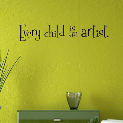 Every Child Is An Artist Picasso Wall Decal Vinyl Sticker Quote Nursery Decor GG