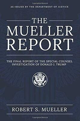 The Mueller Report The Final Report Counsel Paperback by Robert S. Mueller NEW