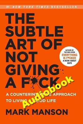 The Subtle Art of Not Giving a F*ck by Mark Manson ( MP3 Audiobook )