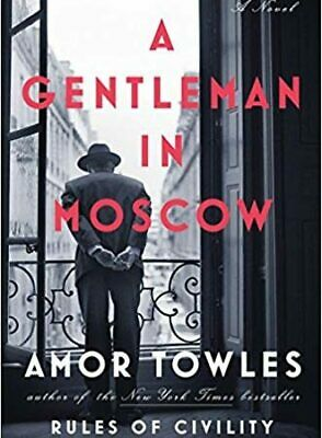 A Gentleman in Moscow by Amor Towles (EBOOK-PDF)