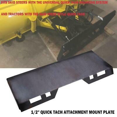 """1/2"""" Quick Tach Attachment Mount Plate For Tractors Skid Steers 95 LBS"""