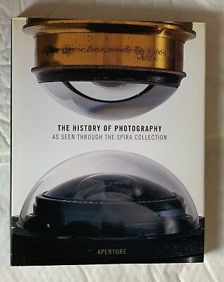 The History of Photography as seen through the Spira Collection, Hardback Book